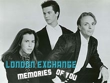 London Exchange (Memories Of You)
